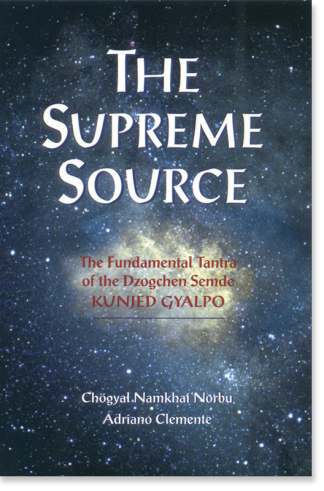 Supreme Source - Dzogchen Semde book cover