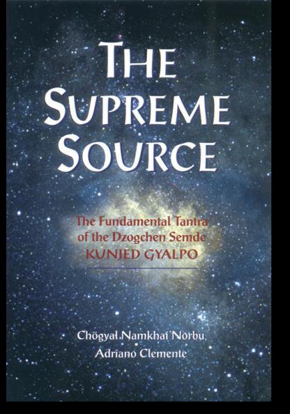 Supreme Source - Dzogchen Semde book cover
