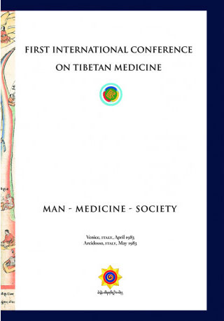 Man - Medicine - Society: First International Conference on Tibetan Medicine