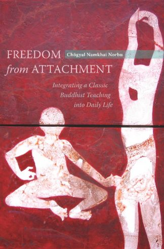 Freedom from Attachment - Book by Chögyal Namkhai Norbu